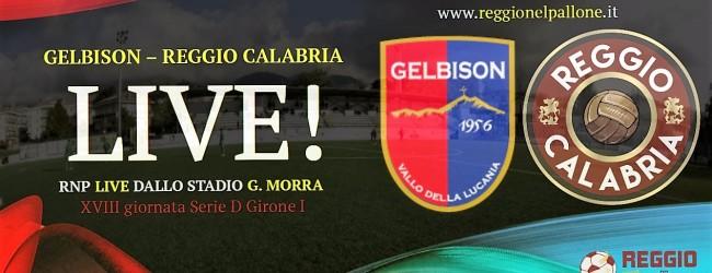 LIVE! GELBISON-REGGIO CALABRIA: 0-2, RISULTATO FINALE