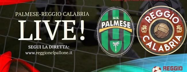 LIVE! PALMESE-REGGIO CALABRIA 0-1, FINALE