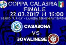 Coppa Calabria, domani la finale: Bovalinese e Casabona a caccia del double