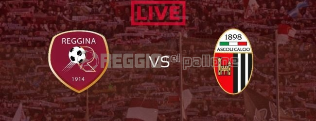 LIVE! Reggina-Ascoli su RNP: 2-2 FINALE